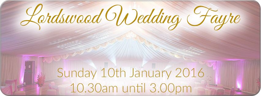 Lordswood Wedding Fayre – Sunday 10th January 2016