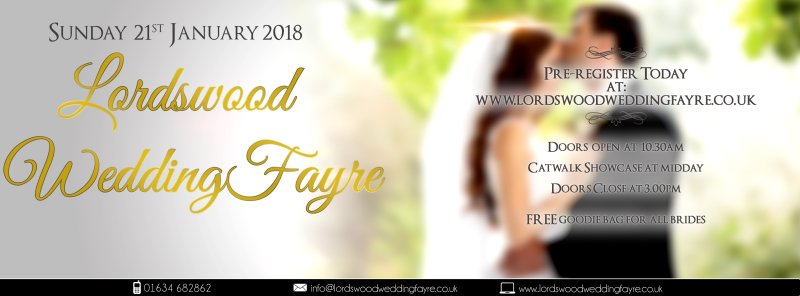 Lordswood Wedding Fayre – Sunday 21st January 2018