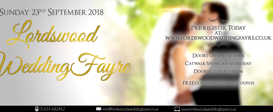 Lordswood Wedding Fayre – Sunday 23rd September 2018